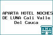 APARTA HOTEL NOCHES DE LUNA Cali Valle Del Cauca