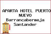 APARTA HOTEL PUERTO NUEVO Barrancabermeja Santander