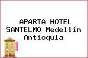 APARTA HOTEL SANTELMO Medellín Antioquia