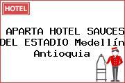 APARTA HOTEL SAUCES DEL ESTADIO Medellín Antioquia