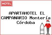 APARTAHOTEL EL CAMPANARIO Montería Córdoba