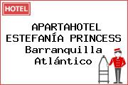 APARTAHOTEL ESTEFANÍA PRINCESS Barranquilla Atlántico