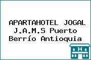 APARTAHOTEL JOGAL J.A.M.S Puerto Berrío Antioquia
