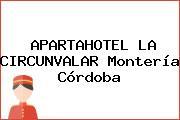 APARTAHOTEL LA CIRCUNVALAR Montería Córdoba