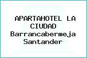 APARTAHOTEL LA CIUDAD Barrancabermeja Santander
