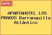 APARTAHOTEL LOS PRADOS Barranquilla Atlántico