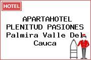 APARTAHOTEL PLENITUD PASIONES Palmira Valle Del Cauca