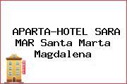 APARTA-HOTEL SARA MAR Santa Marta Magdalena