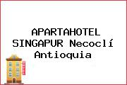 APARTAHOTEL SINGAPUR Necoclí Antioquia