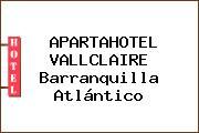 APARTAHOTEL VALLCLAIRE Barranquilla Atlántico