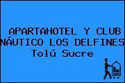 APARTAHOTEL Y CLUB NÁUTICO LOS DELFINES Tolú Sucre