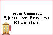 Apartamento Ejecutivo Pereira Risaralda
