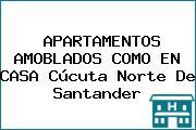 APARTAMENTOS AMOBLADOS COMO EN CASA Cúcuta Norte De Santander