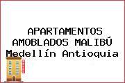 APARTAMENTOS AMOBLADOS MALIBÚ Medellín Antioquia