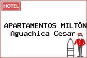 APARTAMENTOS MILTÓN Aguachica Cesar