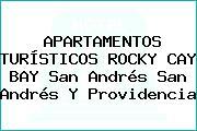 APARTAMENTOS TURÍSTICOS ROCKY CAY BAY San Andrés San Andrés Y Providencia