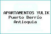 APARTAMENTOS YULIK Puerto Berrío Antioquia