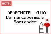 APARTHOTEL YUMA Barrancabermeja Santander