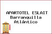 APARTOTEL ESLAIT Barranquilla Atlántico