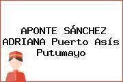 APONTE SÁNCHEZ ADRIANA Puerto Asís Putumayo