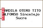 ARDILA OTERO TITO ALFONSO Sincelejo Sucre