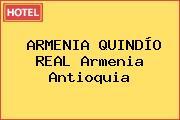 ARMENIA QUINDÍO REAL Armenia Antioquia