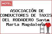 ASOCIACIÓN DE CONDUCTORES DE TAXIS DEL RODADERO Santa Marta Magdalena