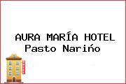 AURA MARÍA HOTEL Pasto Nariño