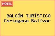 BALCÓN TURÍSTICO Cartagena Bolívar
