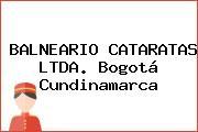 BALNEARIO CATARATAS LTDA. Bogotá Cundinamarca