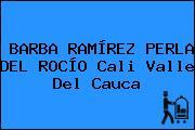 BARBA RAMÍREZ PERLA DEL ROCÍO Cali Valle Del Cauca