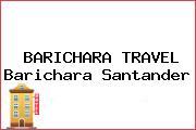 BARICHARA TRAVEL Barichara Santander