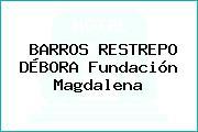 BARROS RESTREPO DÉBORA Fundación Magdalena