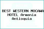 BEST WESTERN MOCAWA HOTEL Armenia Antioquia