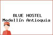 BLUE HOSTEL Medellín Antioquia