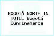 BOGOTÁ NORTE IN HOTEL Bogotá Cundinamarca