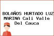 BOLAÑOS HURTADO LUZ MARINA Cali Valle Del Cauca
