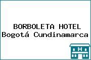 BORBOLETA HOTEL Bogotá Cundinamarca