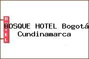 BOSQUE HOTEL Bogotá Cundinamarca