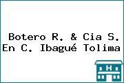 Botero R. & Cia S. En C. Ibagué Tolima