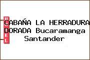 CABAÑA LA HERRADURA DORADA Bucaramanga Santander