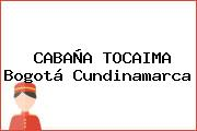 CABAÑA TOCAIMA Bogotá Cundinamarca