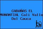 CABAÑAS EL MANANTIAL Cali Valle Del Cauca