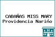 CABAÑAS MISS MARY Providencia Nariño