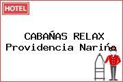 CABAÑAS RELAX Providencia Nariño