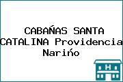 CABAÑAS SANTA CATALINA Providencia Nariño