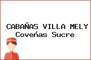 CABAÑAS VILLA MELY Coveñas Sucre