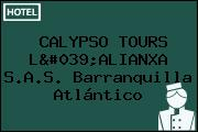 CALYPSO TOURS L'ALIANXA S.A.S. Barranquilla Atlántico