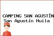CAMPING SAN AGUSTÍN San Agustín Huila