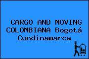 CARGO AND MOVING COLOMBIANA Bogotá Cundinamarca